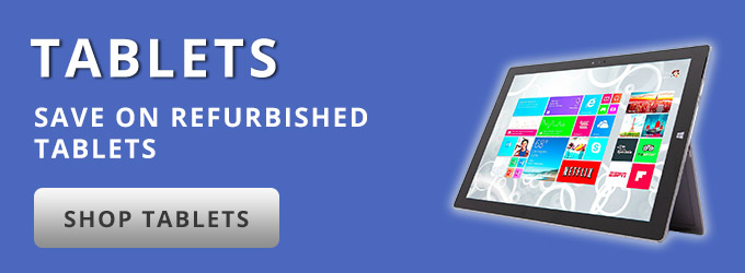 Tablets: Save on Refurbished Tablets